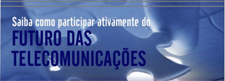 Faça parte do futuro das Telecomunicações!