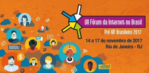 VII Fórum da internet no Brasil – CGI.br