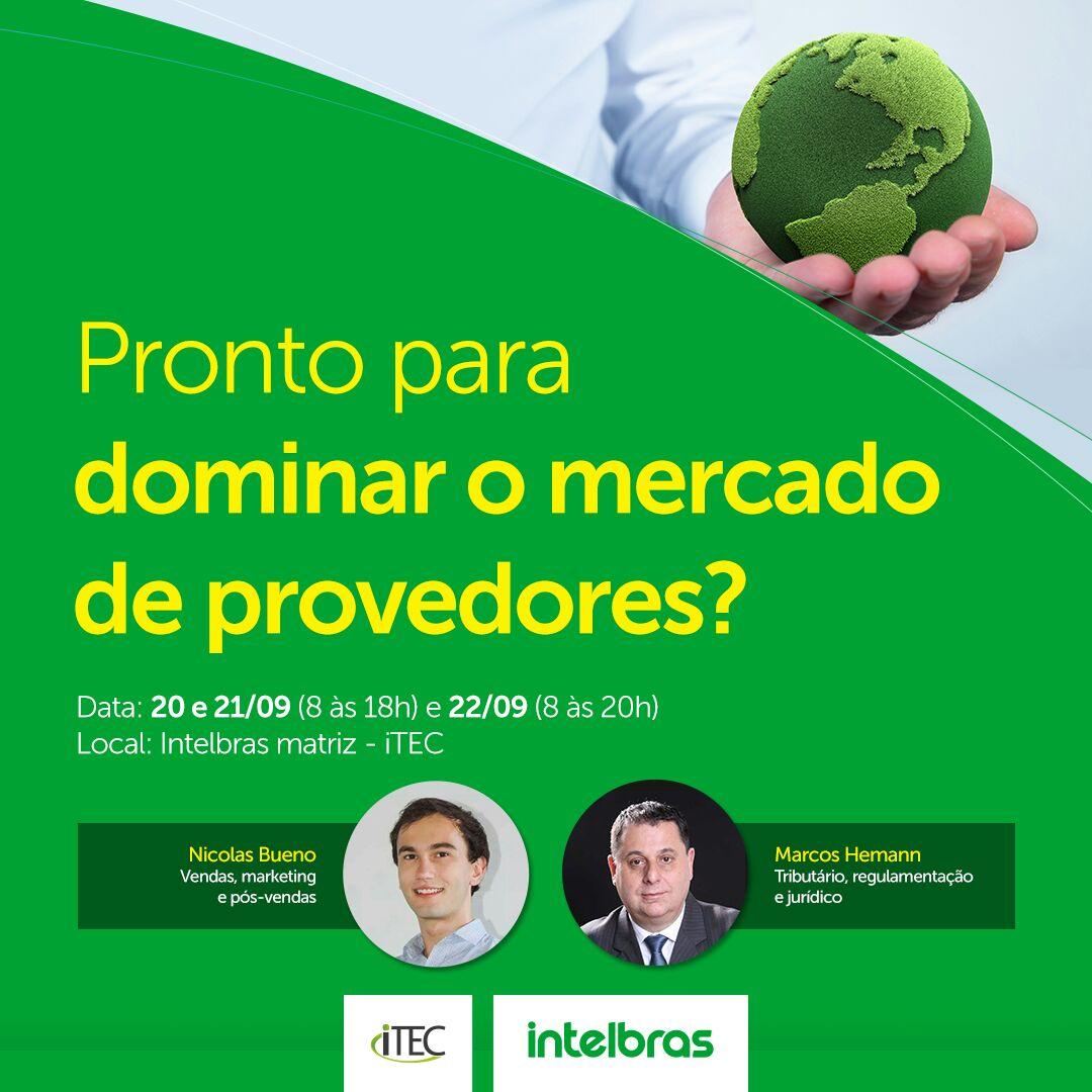 Intelbras – Curso de Gestão de Negócios para Provedores – iTEC