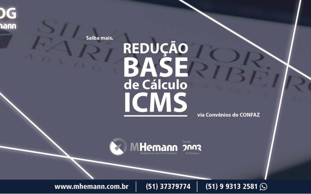 ICMS – Redução na base de cálculo por meio dos Convênios do CONFAZ. Saiba mais