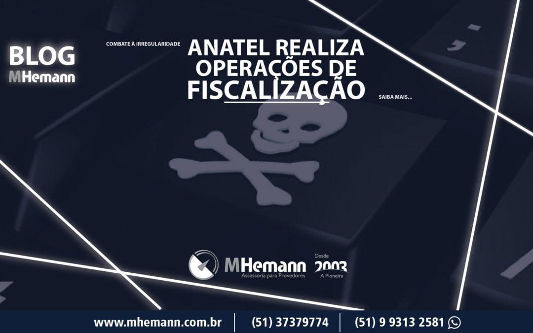 Rede de supermercados e comércio eletrônico recebe ação de orientação da Anatel. Em outra ação de fiscalização, produtos irregulares são lacrados.