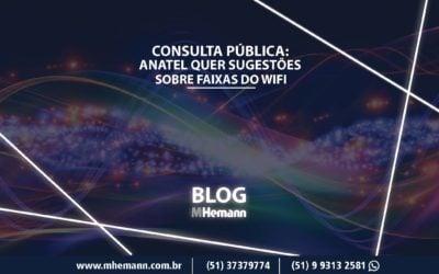 Consulta Pública: Anatel abre consulta sobre potência de radiofrequências destinadas ao WiFi