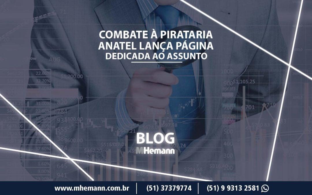 Página de combate à Pirataria é lançada pela Anatel. Entenda
