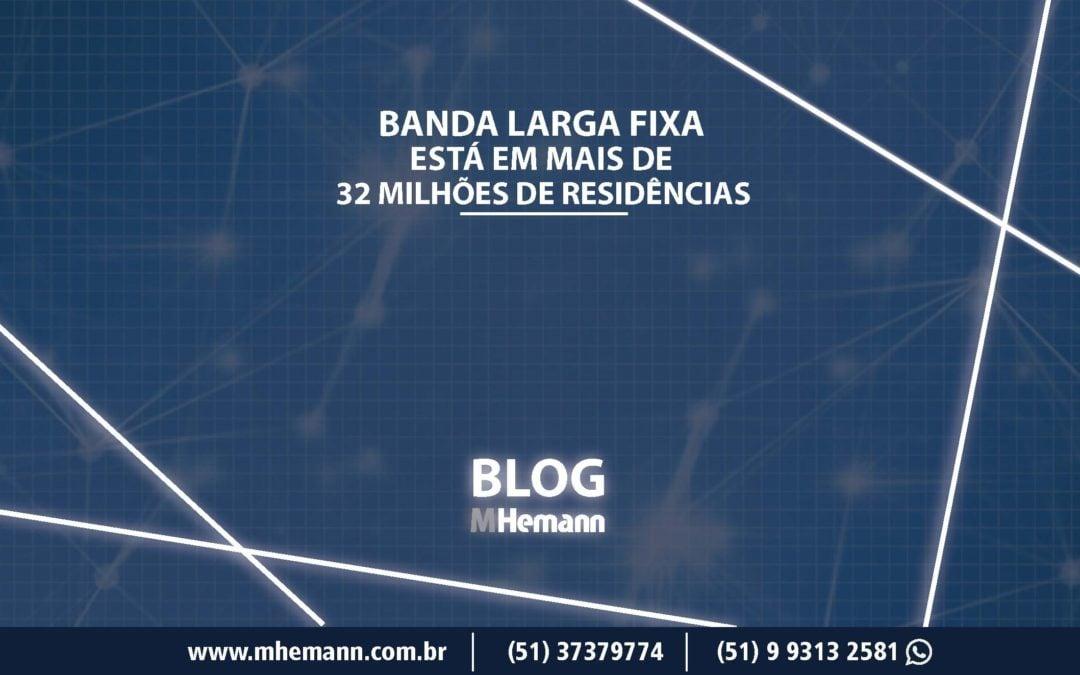 Banda Larga Fixa ultrapassa 32 milhões de assinantes no Brasil. Confira o relatório da Anatel atualizado