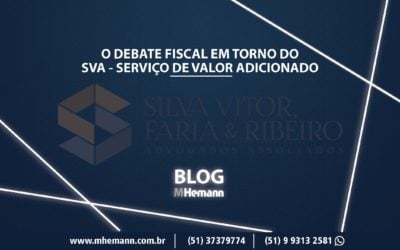Debate fiscal em torno do SVA. Confira esta análise jurídica sobre o assunto! Acesse
