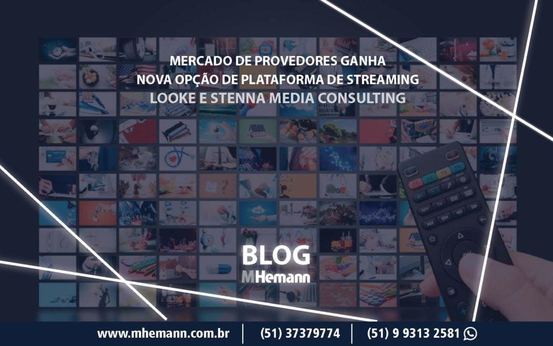 Mais uma opção de Plataforma de Streaming para Provedores no Brasil. Looke e Stenna Media Consulting anunciam parceria